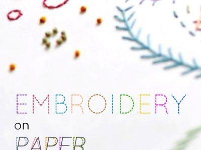 Paper Embroidery Workshop in Berlin. Papierstickerei Kurse