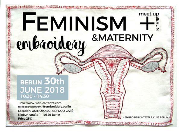 feminist-workshop-embroidery-berlin-berlintodo-slowfashion-berlinershop-stitching-stickerei-diy-dyeing-textile-kunst-art-fiber-artist-maternity-maternidad-feminista-grlpower-women-rights-uterus